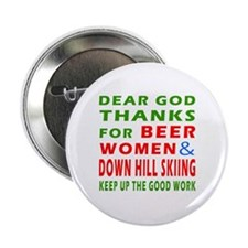 "Beer Women and Down Hill Sking 2.25"" Button"