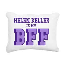 Helen Keller is my Best  Rectangular Canvas Pillow