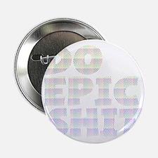 """2000x2000doepicshit21millioncolors2cl 2.25"""" Button"""