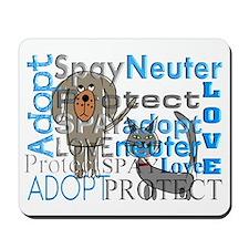 Spay Neuter Adopt 2 Mousepad