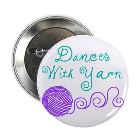 "Dances with Yarn 2.25"" Button (10 pack)"