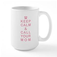 CALL YOUR MOM Mug