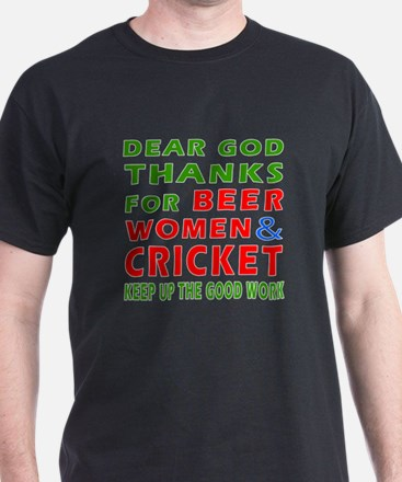 Beer Women and Cricket T-Shirt