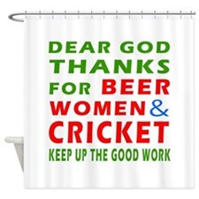 Beer Women and Cricket Shower Curtain