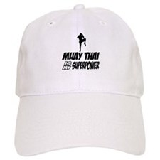 muay thai is my superpower Baseball Cap
