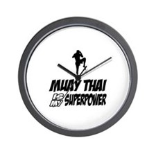 muay thai is my superpower Wall Clock