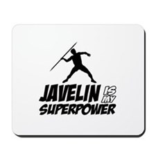 Javelin is my superpower Mousepad