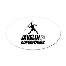 Javelin is my superpower Oval Car Magnet