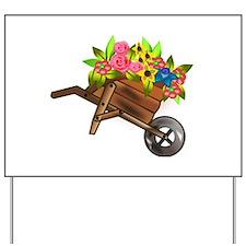 Wheelbarrow of Flowers Yard Sign