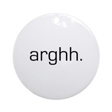 Arghh Ornament (Round)