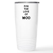 For the Love of WOD Travel Mug