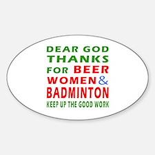 Beer Women and Badminton Decal