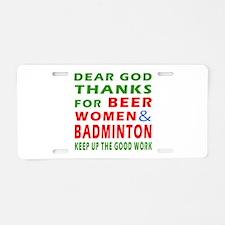 Beer Women and Badminton Aluminum License Plate