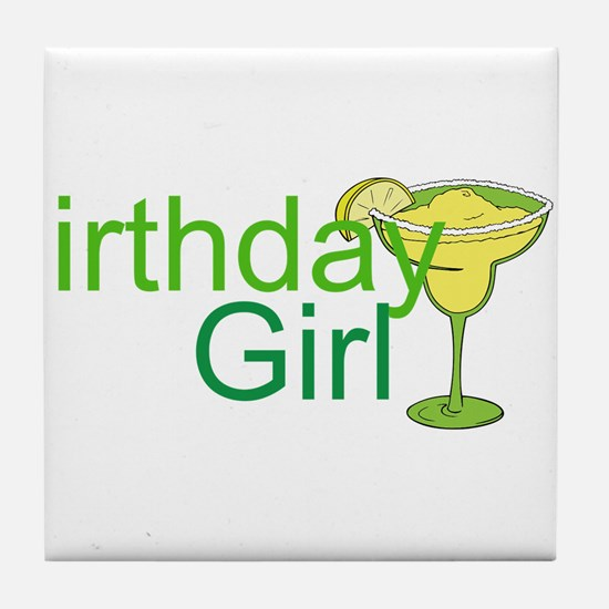 Birthday Girl margarita Tile Coaster