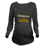 Reclaiming my time Dark Long Sleeve Maternity T-Shirt