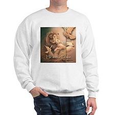"""""""He is our Peace"""" Fine Art Sweatshirt"""