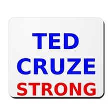 Ted Cruze Strong Mousepad