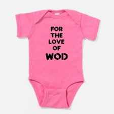For the Love of WOD Baby Bodysuit