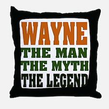 WAYNE - the legend! Throw Pillow