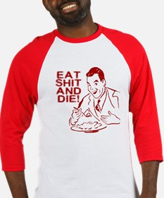 EAT SHIT AND DIE ANTI VALENTINES DAY Baseball Jers