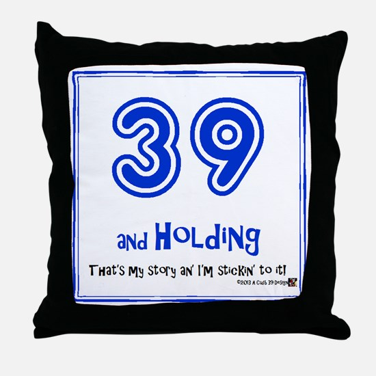 39AHC Thats My Story-Blue Throw Pillow