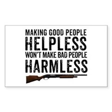 Making Good People Helpless Decal