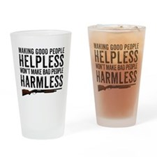 Making Good People Helpless Drinking Glass