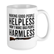 Making Good People Helpless Mugs