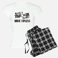 Make a Trucker Happy Pajamas
