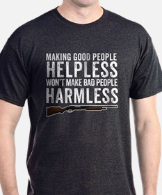 Making Good People Helpless T-Shirt