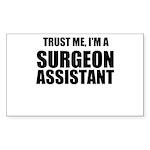 Trust Me, Im A Surgeon Assistant Sticker
