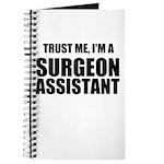 Trust Me, Im A Surgeon Assistant Journal