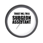 Trust Me, Im A Surgeon Assistant Wall Clock