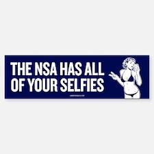 NSA Has Your Selfies Bumper Bumper Bumper Sticker