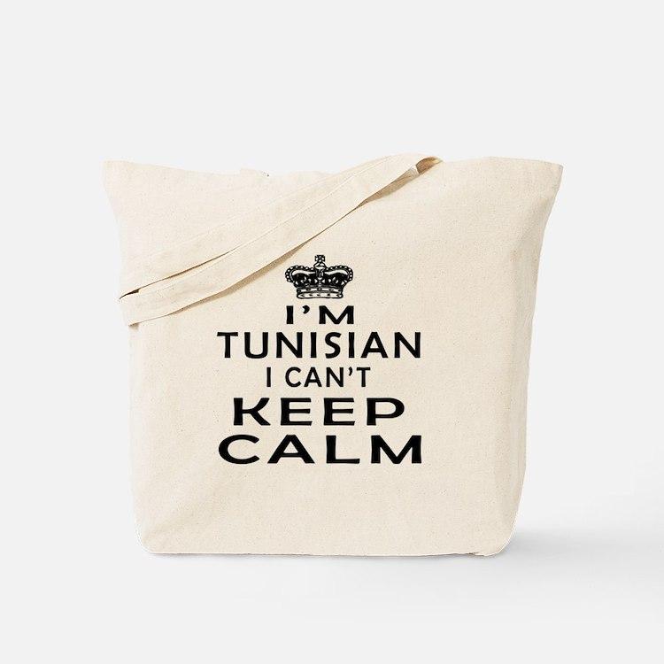I Am Tunisian I Can Not Keep Calm Tote Bag