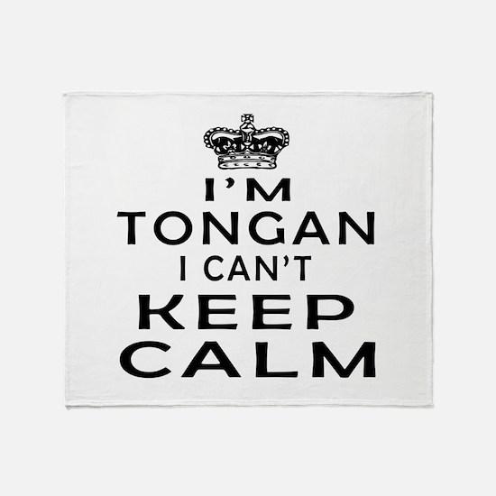 I Am Tongan I Can Not Keep Calm Throw Blanket