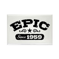 Epic Since 1959 Rectangle Magnet