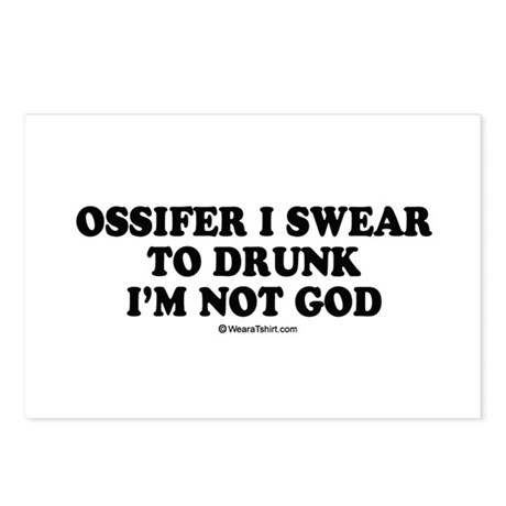 Ossifer, I swear to drunk I'm not God Postcards (P