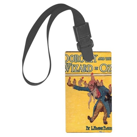 Dorothy and the WIzard in Oz Large Luggage Tag