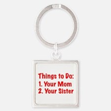 Things to Do Keychains