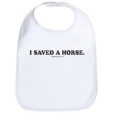 I saved a horse. Bib