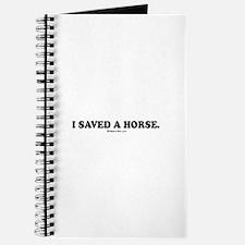 I saved a horse. Journal