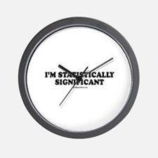 I'm statistically significant Wall Clock