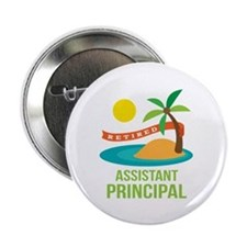 """Retired Assistant Principal 2.25"""" Button (10 pack)"""