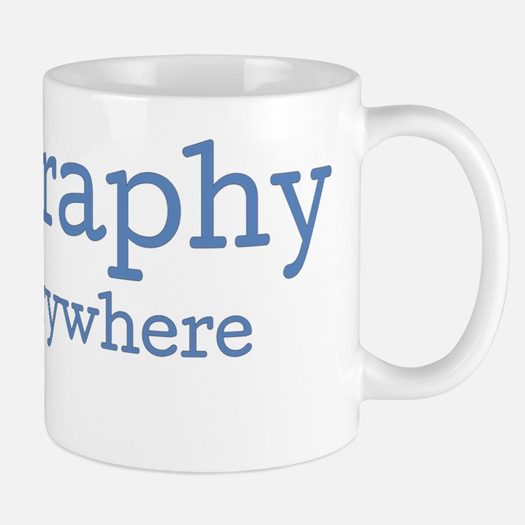 Geography is Everywhere Mug