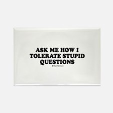 Ask me how i tolerate stupid questions Rectangle M