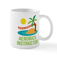 Retired Aerobics Instructor Mug