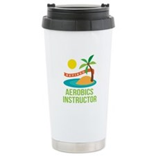Retired Aerobics Instructor Travel Mug