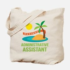 Retired Administrative Assistant Tote Bag