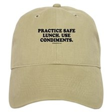 Practice safe lunch, use condiments Baseball Cap